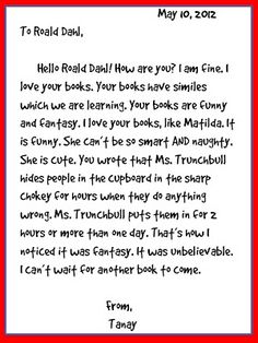 FREE Friendly Letter Writing Lesson Idea~ This student's letter to Roald Dahl tells what s/he liked about the book MATILDA. This is a great example of how the students in Miss Rorey's Room took letter writing to a whole new level. Check out this, and other sample letters, and then challenge your students to write their own!