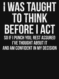 Zcecmza humor quotes, up quotes, trust me quotes, sassy quotes, sarcastic q Series Quotes, Up Quotes, Mood Quotes, Quotes To Live By, Best Quotes, Life Quotes, Humor Quotes, Funny Sarcasm Quotes, Sarcastic Quotes Bitchy