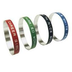 Siliver / Dymo text bracelets by Ingrid Verhoeven. Want the one that says 'working girl'.