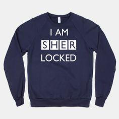 I am Sherlocked | HUMAN | T-Shirts, Tanks, Sweatshirts and Hoodies... Perfect for binge watching