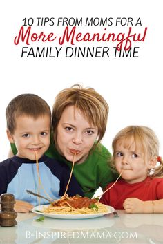 10 Tips - from moms - to Make Family Dinner Time More Meaningful at B-Inspired Mama (Sponsored by @Ragu)