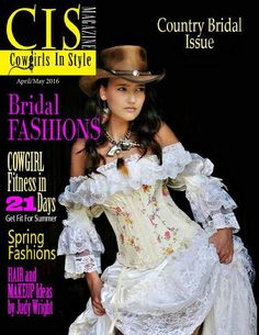 46067d6c Cowgirls In Style April/May 2017 April May, Cowgirls, Hats For Women,