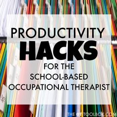 School based Occupational Therapists can use these productivity hacks to help with organization and productivity during the school day when treating students in the school environment. Therapist School, Occupational Therapy Schools, School Ot, School Tips, School Hacks, School Stuff, Self Help Skills, Infant Lesson Plans, Hand Therapy