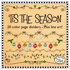 Clip art - Tis the Season Page Dividers (Freebie in preview!) 40 images in all. (20 color/20 line art) $ Teachers Notebook