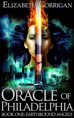 Oracle of Philadelphia by Elizabeth Corrigan  Urban Fantasy with Bedlam! The best literary character of all time.