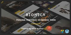 Bionick  Personal Portfolio WordPress Theme by webRedox Bionick is a fully Responsive, Professional & Multipurpose Personal WordPress Theme with scrolling page built to showcase your top
