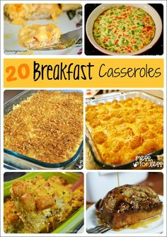 20 Breakfast Casseroles - From eggs to french toast, these casseroles will have your family begging for more!