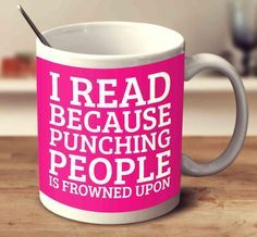 This funny mug is perfect for that bookworm who's a little bit grumpy.