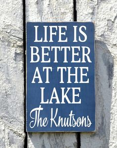 Lake House Decor, Personalized Lake Wooden Sign, Life Is Better At The Lake Family Last Name Plaque Lakeside Living Cabin Cottage Quote Gift