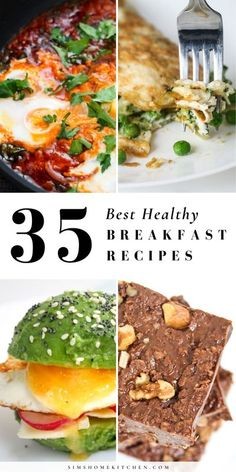Check out our 35 best healthy breakfast food recipes. These recipes includes oats, eggs, veggies and more! There is something for everyone to enjoy.