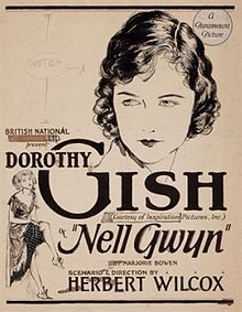 Nell Gwyn. UK. Dorothy Gish, Randle Ayrton, Juliette Compton, Sydney Fairbrother. Directed by Herbert Wilcox. British National Pictures. 1926