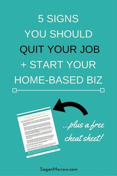 5 Signs You Should Quit Your Job + Start Your Home-Based Business
