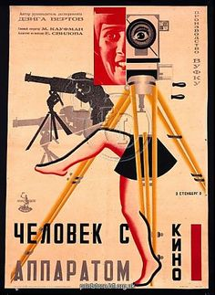 Poster for Dziga Vertov's Man with a Movie Camera. I think I may be a Constructionist.