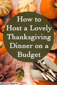Such helpful tips on how to host Thanksgiving dinner on a budget! Ideas for planning the menu, decorating your home, saving money on food, and still having a memorable family party (or friendsgiving). If you're new to entertaining, this is perfect! #thanksgiving #thanksgivingdinner #dinnerparty #host #thanksgivingmenu #familydinner #frugalholidays #thanksgivingbudget #thanksgivingonabudget #budgetholidays #hostingthanksgiving #friendsgiving Whole 30 Meal Plan, Saving Ideas, Saving Tips, Saving Money, Budget Holidays, Meal Planning, Financial Planning, Dinner On A Budget, Hosting Thanksgiving