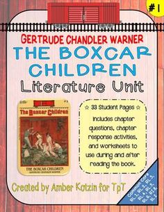 The Boxcar Children Literature Guide (Common Core Aligned) My students and I love this book! Lots of fun activities and comprehension checks!