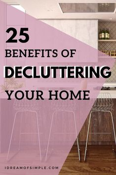 Do you have clutter all over your home causing stress and overwhelm? Here are 25 inspiring reasons that decluttering is good for your home and your life. Minimize the clutter in your home and you will immediately see the life changing benefits in this post. Click over to read the post and start experiencing the benefits of living with less. Declutter Your Home, Organizing Your Home, Simple Blog, Tidy Up, Minimalist Living, Feeling Overwhelmed, Decluttering, Life Changing, Simple Living