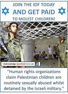 and this is the most moral army in the world??? ... That is what the Israeli army claims ... They Are DISGUSTING ... kd