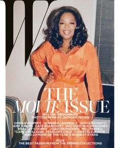Best Performances February 2014: See All 6 W Magazine Covers - Oprah Winfrey photographed by Juergen Teller.
