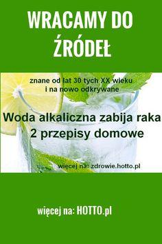hotto.pl-WODA-ALKALICZNA-ZABIJA-RAKA-PROSTE-PRZEPISY Facial, Cancer, Healthy Eating, Healing, Herbs, Personal Care, Beauty, Pictures, Eating Healthy