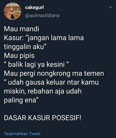Posesif banget sih lo:v Quotes Rindu, Quotes Lucu, Tumblr Quotes, Tweet Quotes, People Quotes, Daily Quotes, Funny Quotes, Text Jokes, Savage Quotes