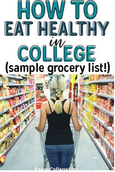 Don't know how to eat healthy in college? I've created a college grocery list that will make staying fit and eating clean ridiculously easy... Healthy College Snacks, Easy College Meals, College Tips, Healthy Eating Grocery List, College Student Grocery List, Best College Food, College Dorm Essentials, Easy Meals, Frugal Meals