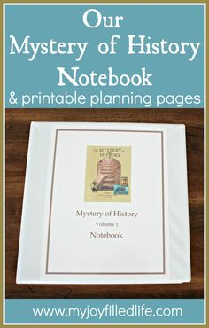 Our Mystery of History Notebook - how we organize our MOH notebooks; plus free printable planning pages