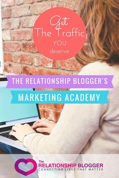The relationship blogger's marketing academy