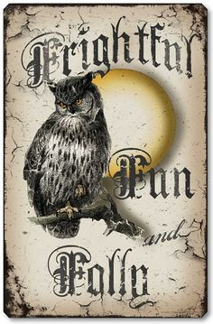 Fairy Freckles Studio has a wonderful series of charming retro Hallowe'en wall plaques. Here's the Vintage Style Halloween Owl. Retro Halloween, Photo Halloween, Halloween Owl, Halloween Labels, Halloween Signs, Halloween Pictures, Halloween Cards, Holidays Halloween, Halloween Decorations