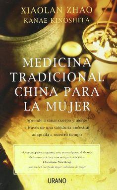 Medicina tradicional china para la mujer (Spanish Edition) free download by Xiaolan Zhao