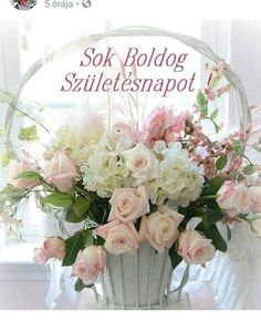 Beautiful photos and thoughts collected from various sources. Beautiful Flower Arrangements, Beautiful Flowers, Table Arrangements, Floral Arrangements, Happy Name Day, Birthday Wishes, Happy Birthday, Share Pictures, Cute Rose