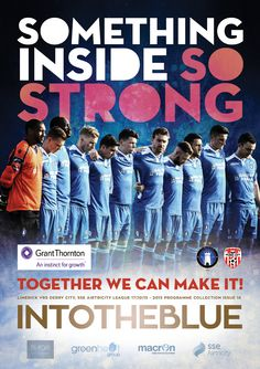 Our Match Poster for our next home game, against Derry City at the Markets Field on Saturday 17 October (kick-off Derry City, Football Program, Together We Can, Next At Home, One Team, Ireland, Student, Club, Marketing