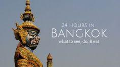 24 hours in Bangkok, Thailand