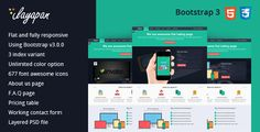 "Layapan bootstrap flat and responsive landingpage Layapan bootstrap flat and responsive landing page, coming with 3 index variant, unlimited color and working contact form. Built with new Bootstrap v3.0.0 ""Flat version""."