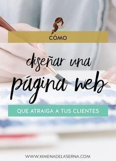 Cómo diseñar una página web/blog perfecto que atraiga a tu cliente ideal