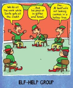 Elf-Help Funny Christmas Card Elves sit around in a self help group complaining. Christmas Comics, Christmas Jokes, Christmas Tea, Christmas Doodles, Merry Christmas, Elf Memes, Funny Christmas Images, Funny Tumblr Stories, Funny Quotes