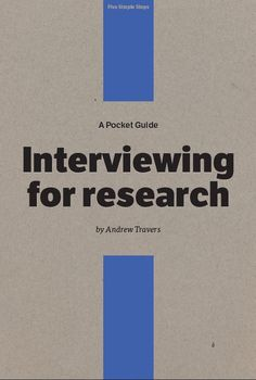 Interviewing for research A pocket guide to design research.