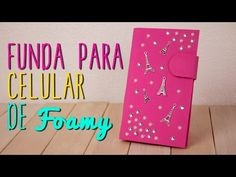 Cómo hacer Funda para Celular Casera de Foami y Cartón - DIY  Catwalk ♥ - YouTube