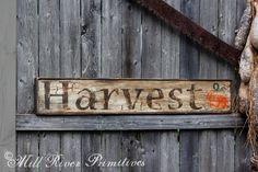 Aged Primitive Harvest Wood Sign