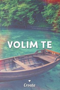 Croata (Croacia) Volim te