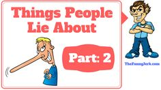 What do people lie about? Here's a video of the most common things people lie about and what they really mean. Why do people lie? What makes people lie? Really Funny Joke, Why Do People, Pranks, Funny Jokes, Humor, Watch, Youtube, Clock, Humour