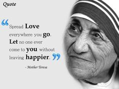 Here is Mother Teresa Quote Ideas for you. Mother Teresa Quote mother teresa quotes on love happiness to motivate your life. Great Quotes, Quotes To Live By, Me Quotes, Inspirational Quotes, Spread Love Quotes, Motivational, Strong Quotes, Change Quotes, Attitude Quotes