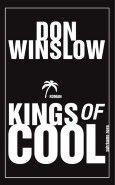 """Nominiert für den LovelyBooks Leserpreis in der Katgorie """"Spannung"""": Kings of Cool von Don Winslow"""