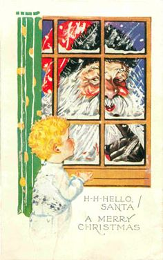 Vintage christmas holiday post card Circa 1922 Postmark Long Branch N. Little tot is surprised by Santa Claus at the window. BOO H-H-Hello, Santa Merry Christmas, Diy Christmas Lights, Decorating With Christmas Lights, Christmas Crafts, Christmas Ideas, Father Christmas, Vintage Christmas Images, Antique Christmas, Vintage Holiday