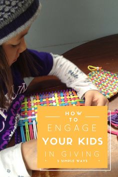 How to Engage Your Kids in Giving, Parenting Tips, Parenting Goals