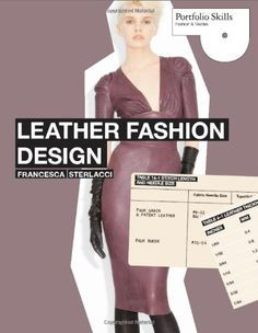 Leather Fashion Design (Portfolio Skills) « LibraryUserGroup.com – The Library of Library User Group  #Fashion #Style