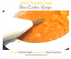 Slow Cooker Pumpkin Soup -School Night Recipes For Teachers Slow Cooker Pumpkin Soup, Types Of Pumpkins, Creamed Potatoes, Easy Soup Recipes, Food To Make, Bacon, Bread, Dishes, Night