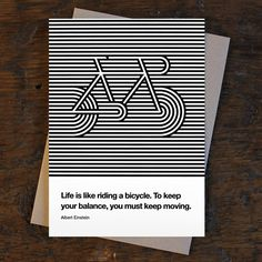 """""""Life is like riding a bicycle. To keep your balance, you must keep moving."""" ― Albert Einstein As the world around us shifts and our personal needs evolve, what"""