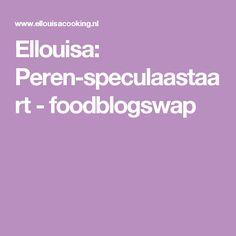 Ellouisa: Peren-speculaastaart - foodblogswap