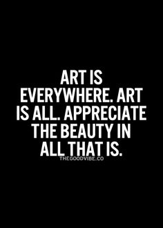 86 Best Art Quotes Images Art Quotes Messages Thoughts