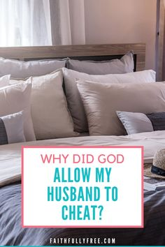 Why did God allow my husband to cheat on me? I can look at the Bible and understand a few basic truths about why God allowed my husband to cheat. Let's look at what the Bible has to say about God's sovereignty in marriage and adultery. #marriageadvice #christianliving #marriage